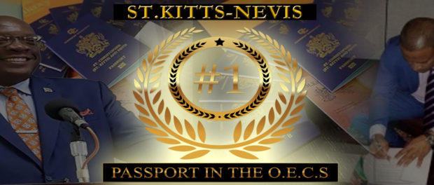 ST KITTS-NEVIS PASSPORT RANKED#1 IN OECS AND 26TH MOST